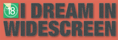 I Dream in Widescreen 2018